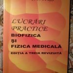 Biofizica si fizica medicala - Lucrari practice 2