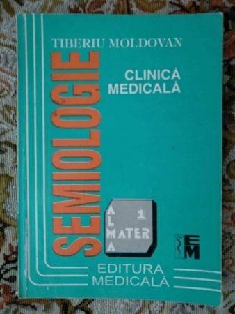 Semiologie clinică medicală - Tiberiu Moldovan 2