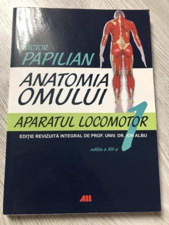 Victor Papilian - Anatomia Omului. Aparatul locomotor, Vol. 1 1